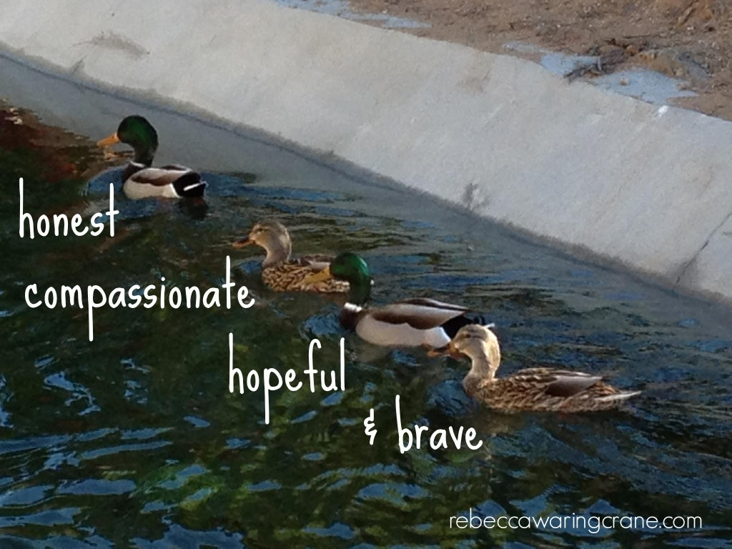 ducks honestcompassionatehopefulbrave.jpg