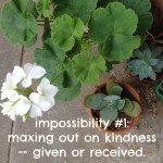 consider the impossibilities