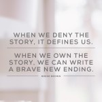 the gentle power of owning your story